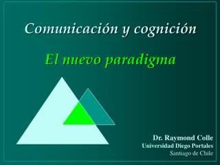 Comunicaci n y cognici n  El nuevo paradigma