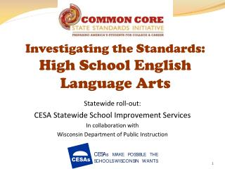 Investigating the Standards:  High School English Language Arts