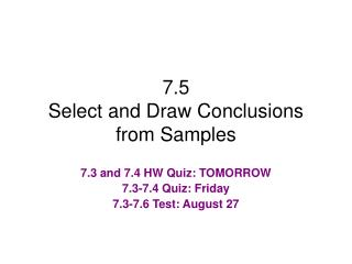 7.5 Select and Draw Conclusions from Samples
