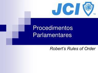 Procedimentos Parlamentares