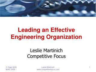 Leading an Effective Engineering Organization