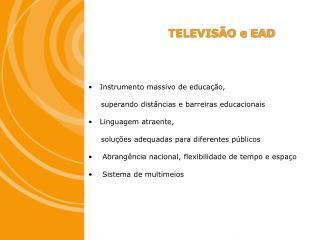 TELEVIS O e EAD