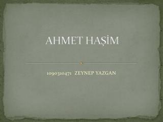 AHMET HASIM