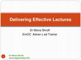 Delivering Effective Lectures