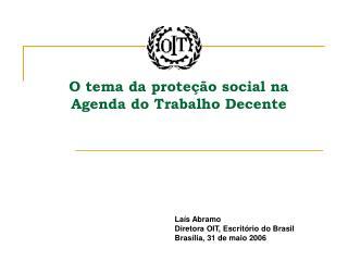 O tema da prote  o social na Agenda do Trabalho Decente