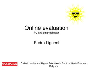 Online evaluation  PV and solar collector
