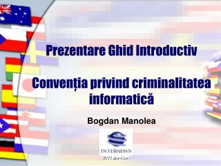 Prezentare Ghid Introductiv   Conventia privind criminalitatea informatica