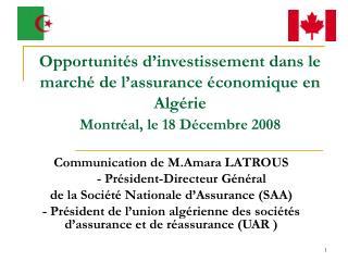 Opportunit s d investissement dans le march  de l assurance  conomique en Alg rie Montr al, le 18 D cembre 2008