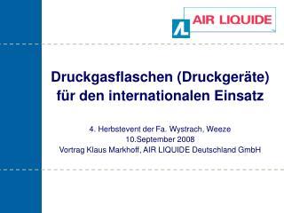 Druckgasflaschen Druckger te f r den internationalen Einsatz  4. Herbstevent der Fa. Wystrach, Weeze  10.September 2008