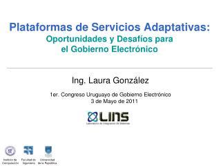 Plataformas de Servicios Adaptativas:  Oportunidades y Desaf os para  el Gobierno Electr nico