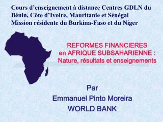 REFORMES FINANCIERES  en AFRIQUE SUBSAHARIENNE :  Nature, r sultats et enseignements