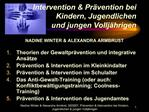 Intervention  Pr vention bei Kindern, Jugendlichen  und jungen Vollj hrigen