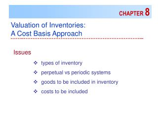 Valuation of Inventories: A Cost Basis Approach