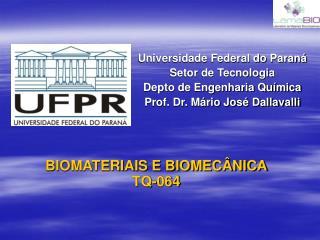BIOMATERIAIS E BIOMEC NICA TQ-064