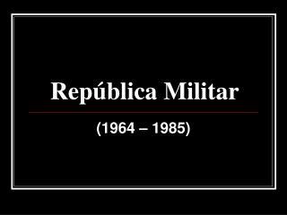 Rep blica Militar
