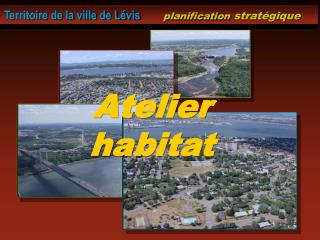 Territoire de la ville de L vis       planification strat gique