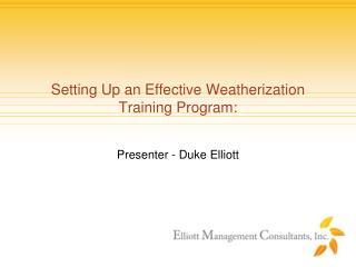 Setting Up an Effective Weatherization Training Program: