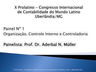 X Prolatino - Congresso Internacional  de Contabilidade do Mundo Latino Uberl ndia