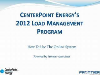CenterPoint Energy s 2012 Load Management Program