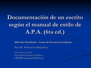 Documentaci n de un escrito seg n el manual de estilo de A.P.A. 6ta ed.