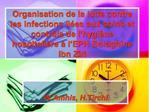 Organisation de la lutte contre les infections li es aux soins et contr le de l hygi ne hospitali re   l EPH Bologhine I
