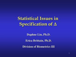 Statistical Issues in Specification of D