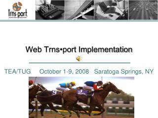 Web Trns port Implementation