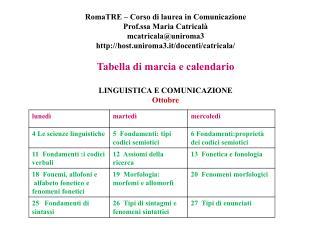 RomaTRE   Corso di laurea in Comunicazione Prof.ssa Maria Catrical  mcatricalauniroma3   host.uniroma3.it