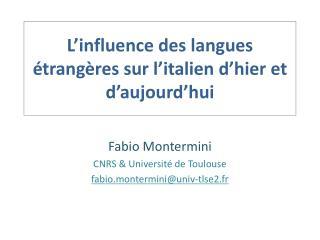 L influence des langues  trang res sur l italien d hier et d aujourd hui