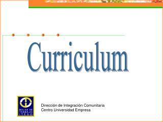 Direcci n de Integraci n Comunitaria Centro Universidad Empresa