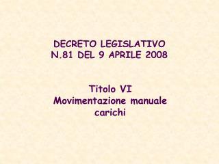DECRETO LEGISLATIVO N.81 DEL 9 APRILE 2008