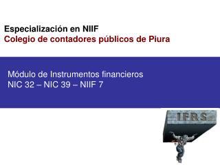 Especializaci n en NIIF Colegio de contadores p blicos de Piura