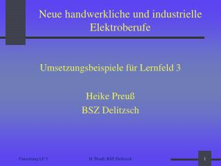 Neue handwerkliche und industrielle Elektroberufe