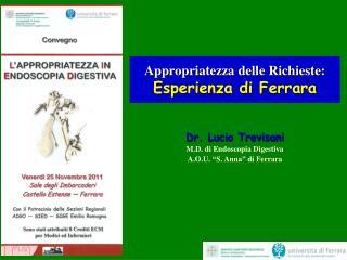 Appropriatezza delle Richieste: Esperienza di Ferrara
