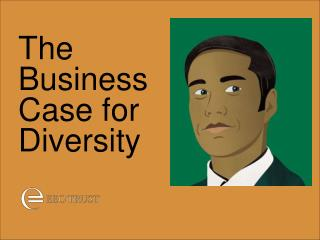 The Business Case for Diversity