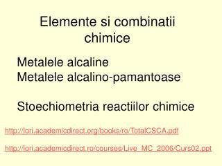 Elemente si combinatii chimice