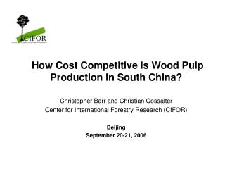 How Cost Competitive is Wood Pulp Production in South China