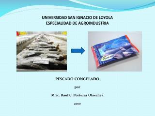 UNIVERSIDAD SAN IGNACIO DE LOYOLA ESPECIALIDAD DE AGROINDUSTRIA