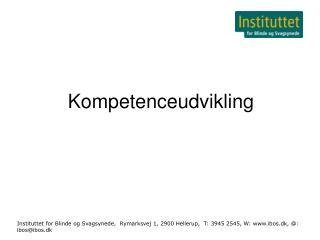 Instituttet for Blinde og Svagsynede,  Rymarksvej 1, 2900 Hellerup,  T: 3945 2545, W: ibos.dk, : ibosibos.dk