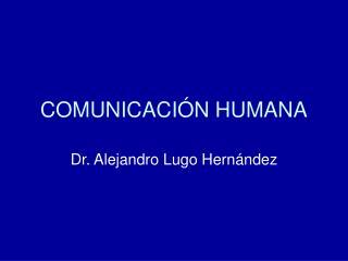 COMUNICACI N HUMANA