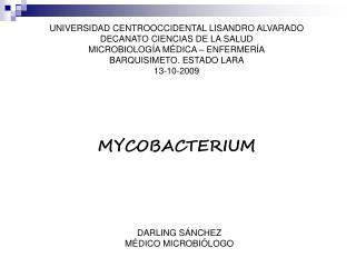UNIVERSIDAD CENTROOCCIDENTAL LISANDRO ALVARADO DECANATO CIENCIAS DE LA SALUD MICROBIOLOG A M DICA   ENFERMER A BARQUISIM