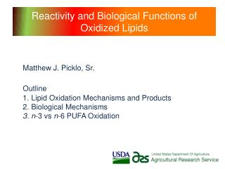 Reactivity and Biological Functions of Oxidized Lipids
