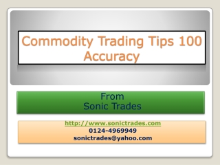 commodity trading tips 100 accuracy