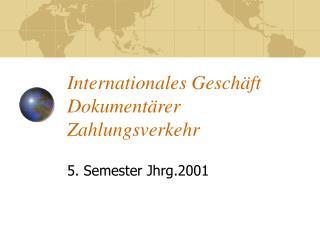 Internationales Gesch ft Dokument rer Zahlungsverkehr