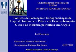 Pol ticas de Forma  o e Endogeneiza  o de Capital Humano em Pa ses em Desenvolvimento  O caso da ind stria petrol fera e