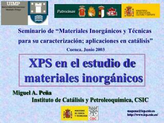 Seminario de  Materiales Inorg nicos y T cnicas  para su caracterizaci n; aplicaciones en cat lisis  Cuenca, Junio 2003