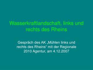 Wasserkraftlandschaft, links und rechts des Rheins