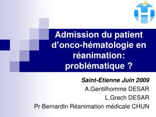 Admission du patient d onco-h matologie en r animation: probl matique
