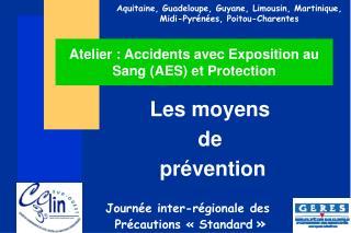 Atelier : Accidents avec Exposition au Sang AES et Protection