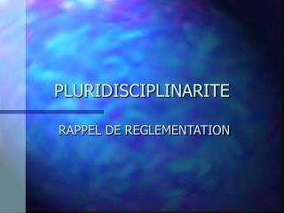 PLURIDISCIPLINARITE
